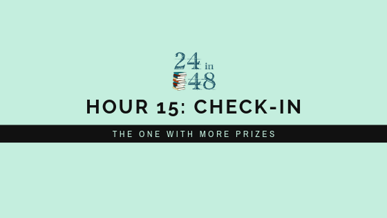 "Teal background with 24in48 logo and title that reads ""Hour 15: Check-In: The One With More Prizes"""